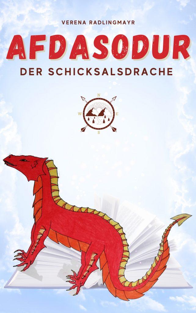 Verena Radlingmayr Afdasodur der Schicksalsdrache Buch Kinder Fantasy